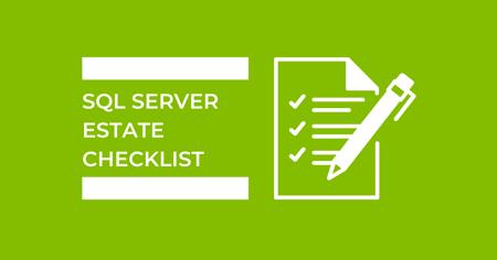 SQL Server estate checklist (2)